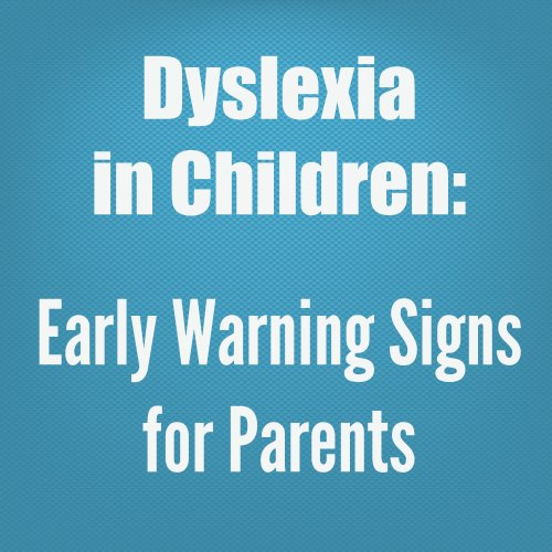 Warning signs of dyslexia in adults what from